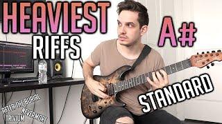 heaviest riffs: a# standard