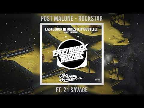 POST MALONE - ROCKSTAR (EASTBLOCK BITCHES FLIP BOOTLEG) [Acraze X Iccarus]