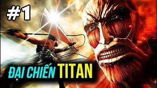 ATTACK ON TITAN 2 #1: BEST GAME CHUYỂN THỂ TỪ MANGA/ANIME !!!