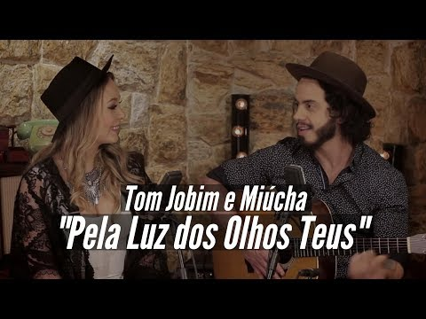 Pela Luz dos Olhos Teus - MAR ABERTO Cover Tom Jobim e Miúcha