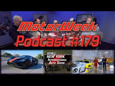 MW Podcast 179: Ford GT, NYIAS Recap, and our New FYI Reporter!