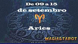 Aries aemana de 09 a 15 de setembro