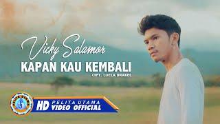 Vicky Salamor - Kapan Kau Kembali   Lagu Terbaik & Terpopuler 2021 (Official Music Video)