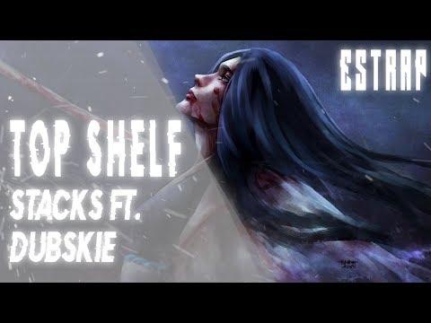 TOP $HELF - STACKS ft. Dubskie