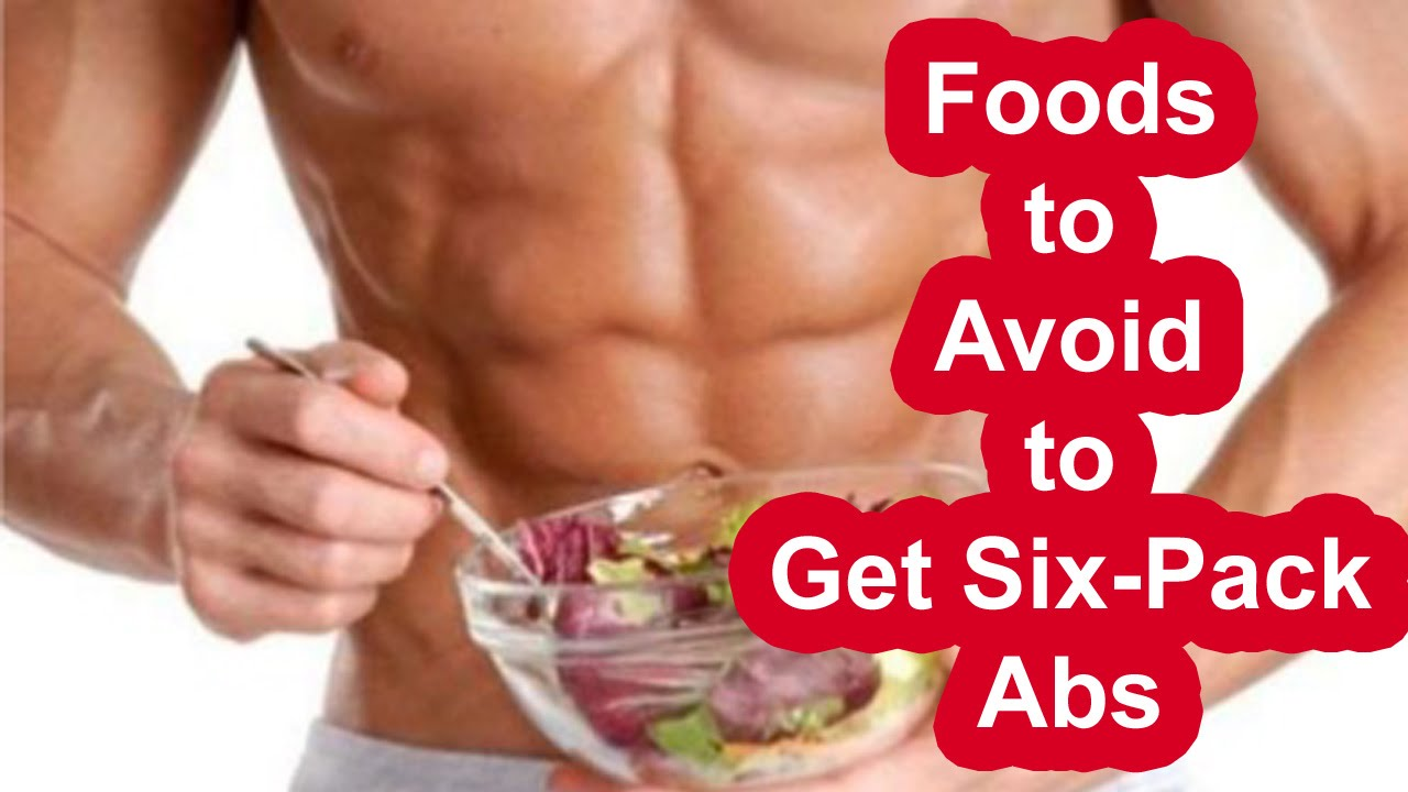 Foods To Avoid To Get Abs