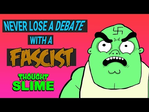 How to Never Lose a Debate with a Fascist Again