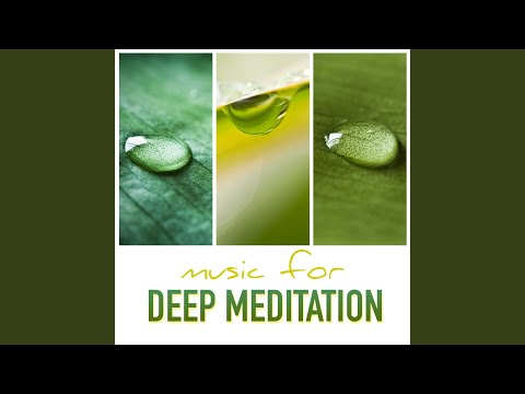 Music for Deep Meditation