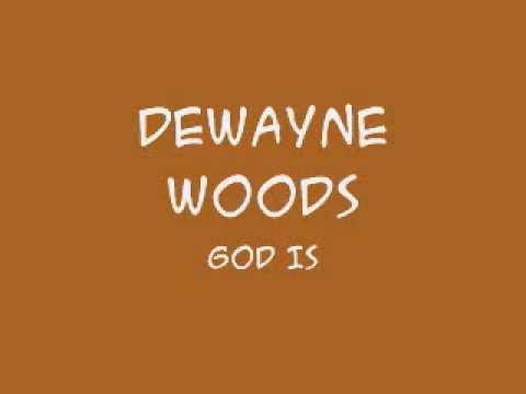 DeWayne Woods & the Tri-City Singers - God Is