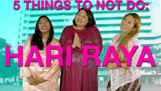 Three Friends #23 - 5 things to NOT do during Hari Raya visiting
