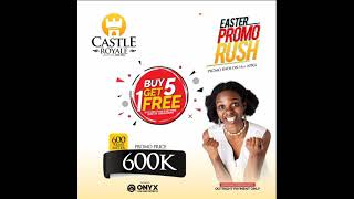 Buy 5 GET 1 FREE PLOT EASTER PROMO RUSH Live @CastleRoyale, Our Fast Selling Estate 2348068346923