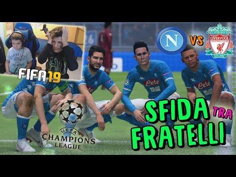 NAPOLI vs LIVERPOOL - CHAMPIONS LEAGUE CONTRO MIO FRATELLO! - Fifa 19