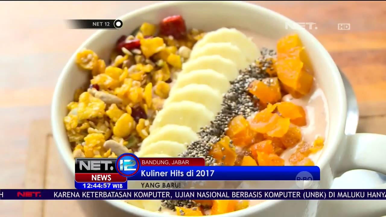 Ini Nih Kuliner Yang Hits Di Bandung Tahun 2017 Net12 Youtube