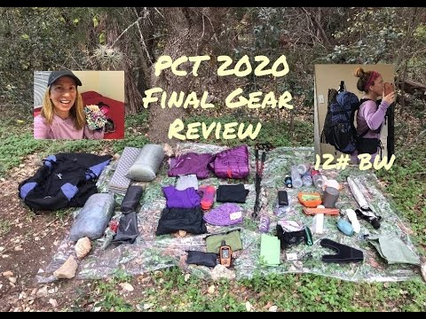 My PCT 2020 Thru-hike: Final Gear Review, 12# Base Wt - W/Gear Links And Weights