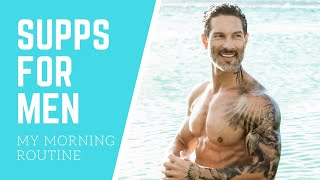 TOP SUPPLEMENTS FOR MENS HEALTH // My Morning Routine