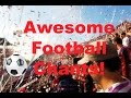 Awesome Football Chants With Lyrics!   Funny, Rude, Viral, Best Football Chants   Part 2