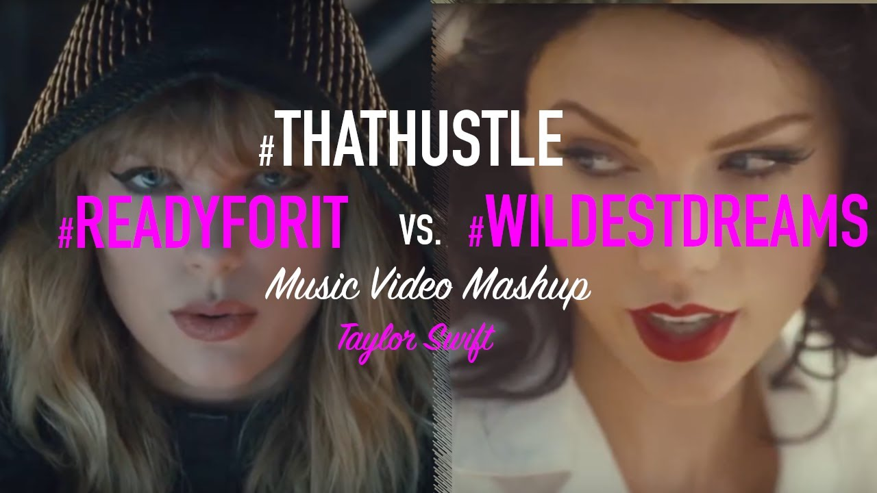 Taylor Swift Wildest Dreams X Ready For It Mashup Youtube