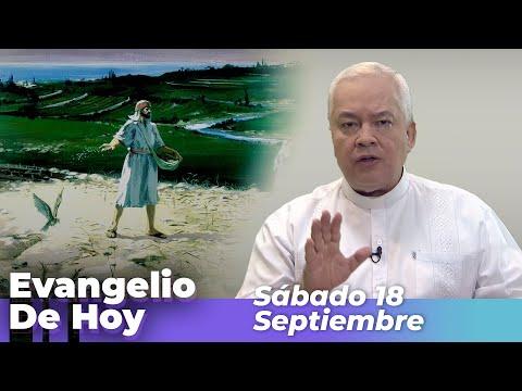 EVANGELIO DE HOY, Sabado 18 De Septiembre De 2021 - Cosmovision