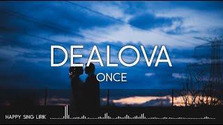 Download ONCE - Dealova (Lirik)