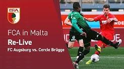 19/20 // RE-LIVE aus Malta // FC Augsburg vs. Cercle Brügge