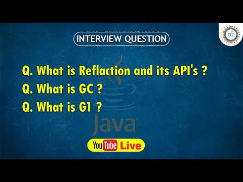 Session-25 || 9:30PM Live || Reflection AP| || Garbage Collection || Java Interview Question by JTC