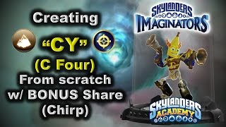 Creating CY from Skylanders Academy w/ BONUS Share (Chirp)