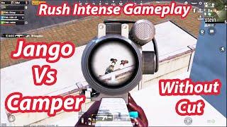 Jango Vs Camper Intense Rush Gameplay - Jango Gaming