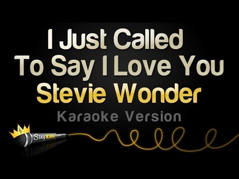 Stevie Wonder  I Just Called To Say I Love You Karaoke Version