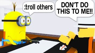 TROLLING PEOPLE MIT ADMIN COMMANDS AS A MINION IN ROBLOX!
