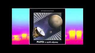 Pluto : A Synth Odyssey (full Album)- New Horizons Records