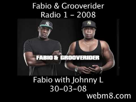 Fabio with Johnny L. 30-03-08 - Fabio & Grooverider Radio1 show.
