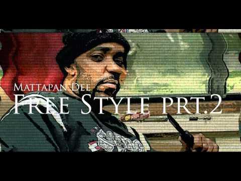 Mattapan Dee - 2015 Freestyle Prt.2