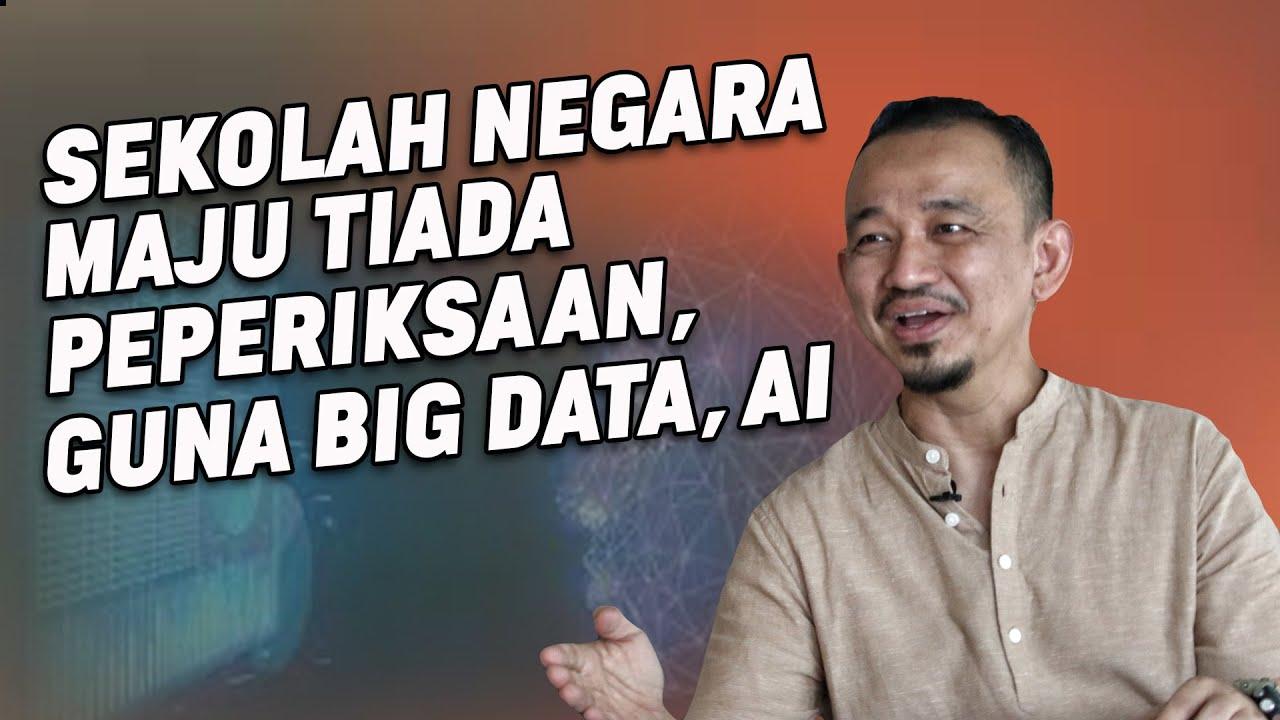 Sekolah Maju Tiada Peperiksaan, Guna Big Data, AI