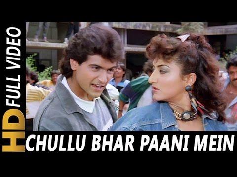 Chullu Bhar Paani Mein Doob Ja| Udit Narayan | Virodhi 1992 |  Armaan Kohli, Harsha Mehra, Anita Raj