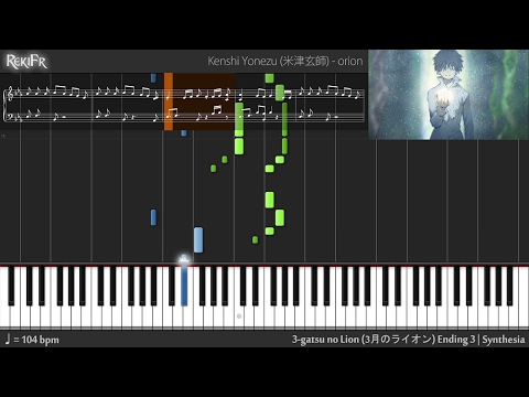 3-gatsu No Lion Ending 3 - Orion (Synthesia)