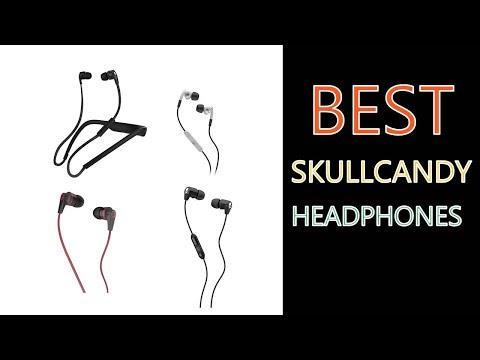 Best Skullcandy Headphones 2018