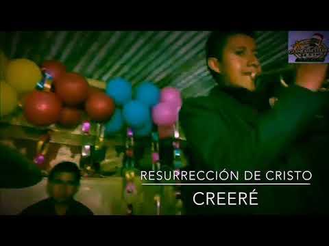 #CREERE   Resurrección de Cristo en vivo creeré