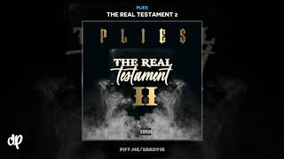 Plies - Lately Prod By TNTXD SpeakerBangerz [The Real Testament 2]