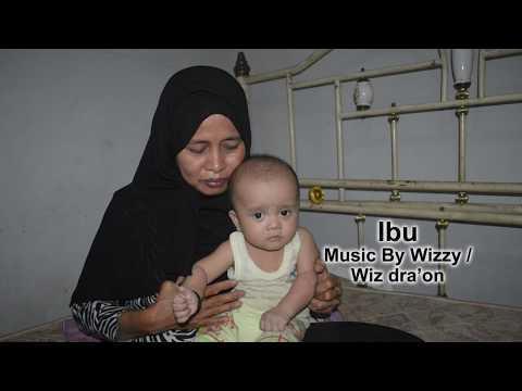 ibu, Music by Wizzy, lagu sedih baper