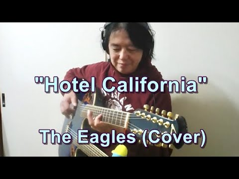 The Eagles (Cover) Hotel California  ♪Fingerstyle Guitar♪036