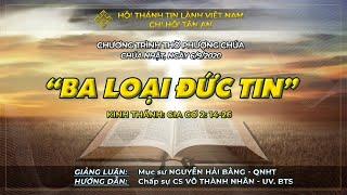 HTTL TÂN AN - TP ĐÀ NẴNG - Chương trình thờ phượng Chúa - 06/09/2020