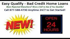 Mortgage Loans with Easy Financing - Bad Credit, First Time Buyers