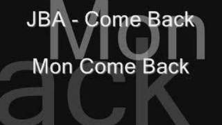 Download Video JBA - Come Back MP3 3GP MP4