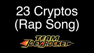 23 Cryptos - Bitcoin-Crypto Rap Song