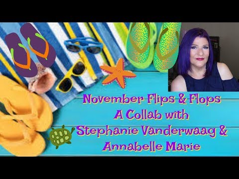 November 2017 Flips & Flops (Faves and Hates)~ Collab with Stephanie Vanderwaag & Annabelle Marie