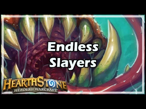 [Hearthstone] Endless Slayers