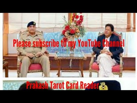 Tarot reading Imran khan  Asif qamar bajwa   what they r thinking & Planning against Indian Actions?