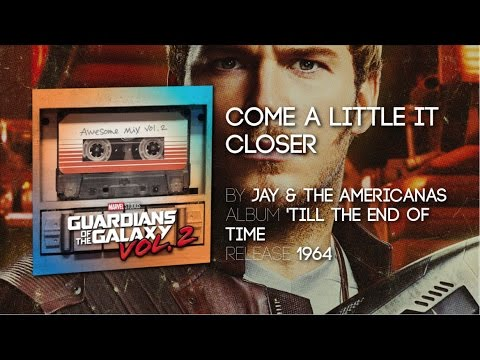 Come A Little Bit Closer  Jay & The Americans  TV Spot Guardians of the Galaxy Volume 2