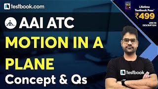 AAI ATC Preparation 2021 | Motion in a Plane | AAI ATC Physics Classes