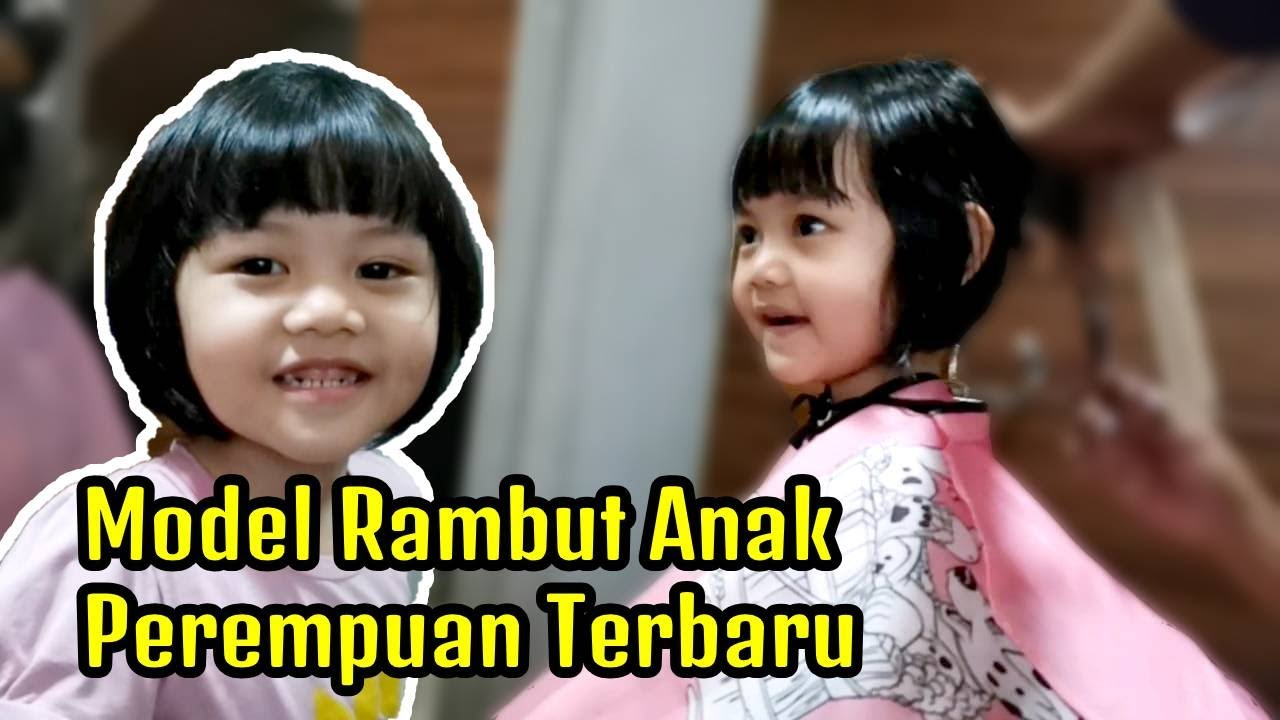 Model Rambut Pendek Anak Perempuan Review Salon Terdekat Girls Hairstyles Youtube