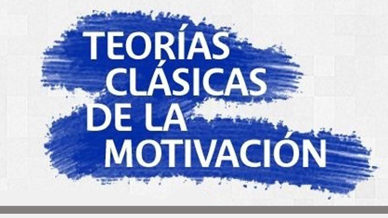 Teorías Clásicas De La Motivación Explicación Rápida Y Sencilla
